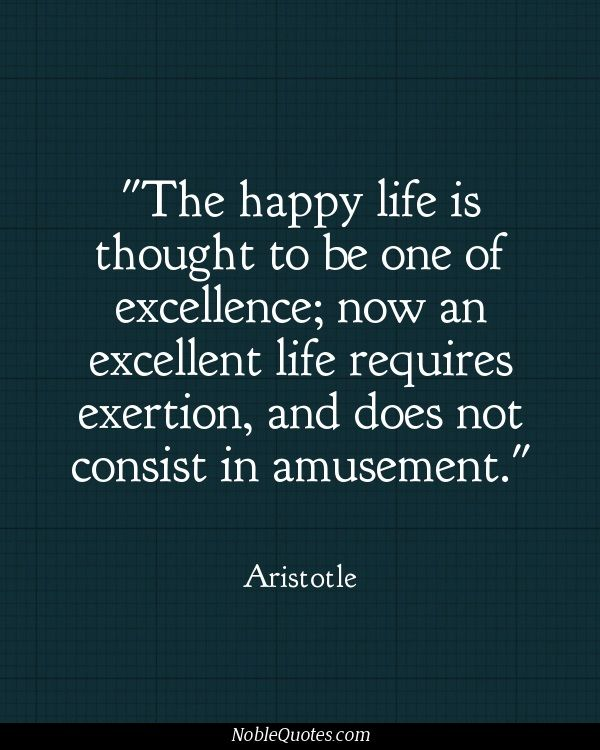 Aristotle Quotes On Happiness: Best 63 Excellence Quotes Images On Pinterest