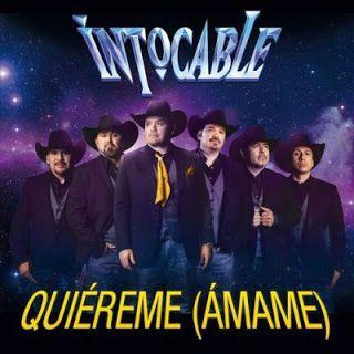 speedyfiles: Intocable – Quiéreme (Ámame) [Single]