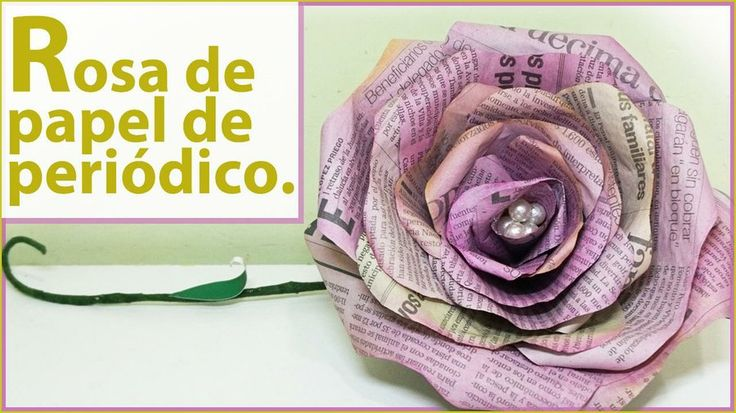 Rosas de papel de periódico. Tutorial decoración fácil. Flores de papel | Manualidades