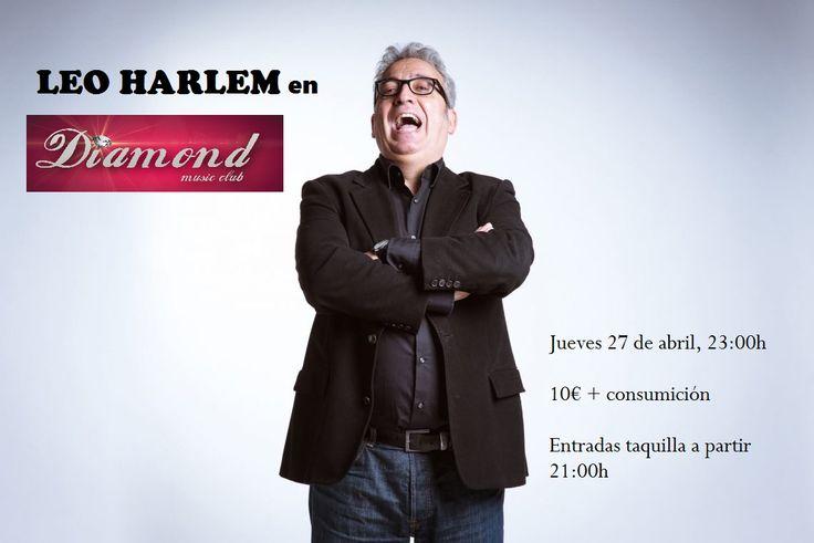 El grande Leo Harlem estará con nosotros el jueves 27 de abril a las 23:00h! Te lo vas a perder?? 10€+consumición