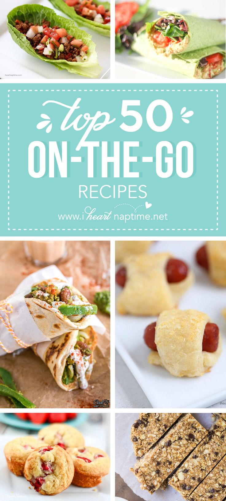 Top 50 On the Go Recipes - the best guide to wonderful recipes that are quick to prepare and perfect for a day full of kids' activities, road trips, a family picnic, or any busy day!