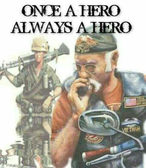 Vietnam vets are always my heroes