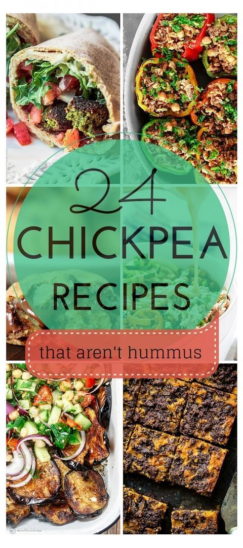 24 Awesome Chickpea Recipes that are NOT Hummus