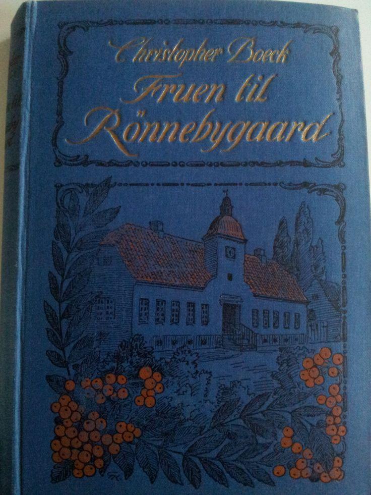 """""""Fruen til Rönnebygaard"""" (1918). Af Christopher Boeck"""