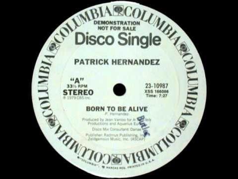 Patrick Hernandez - Born To Be Alive (UltraTraxx Mix 1978) - YouTube