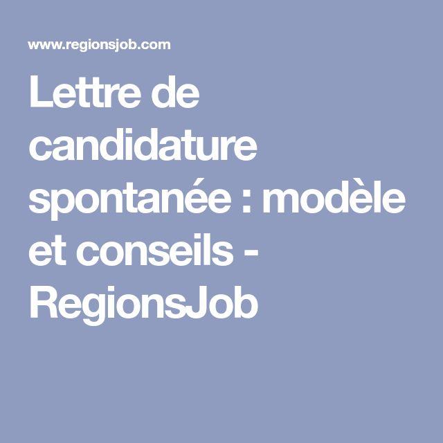 Lettre de candidature spontanée : modèle et conseils - RegionsJob