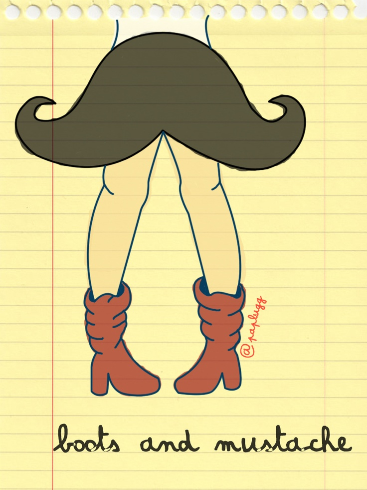 Boots and Mustache