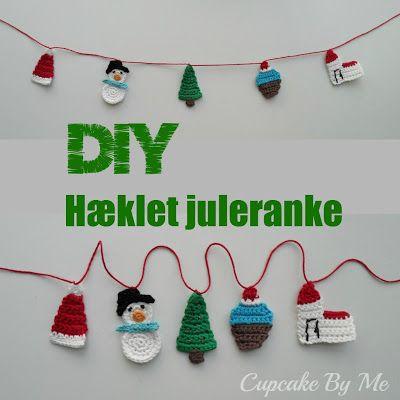 Cupcake By Me ©: DIY - Hæklet juleranke