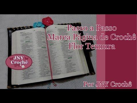 Passo a Passo Marca Página de Crochê Flor Ternura JNY Crochê - YouTube