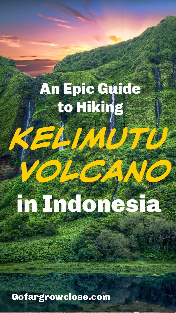 Kelimutu: An Epic Guide To A Breathtaking Indonesia Volcano