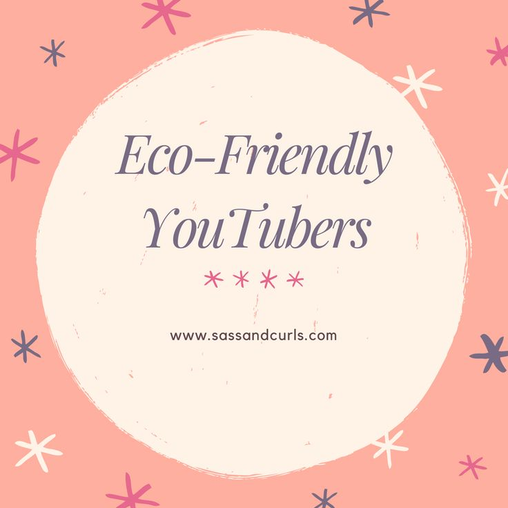 Eco-Friendly YouTubers #sustainableliving #sustainability #greenliving #youtubers
