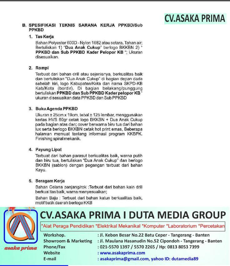 sarana ppkbd plkb kit dak bkkbn 2015,Jl.Maulana Hasanudin No.52 Cipondoh - Tangerang 15000 Telp.021-55701397 – 021 55702265 /  Hp:0813.8053.7399./ 0877.7432.4146 PIN BB. 53A0F799/ 7DCABE33 / 5275A28B Website: http://www.asakaprima.com                http://www.asakazone.com Email :asakaprima@gmail.com yahoo ID:dutamedia89
