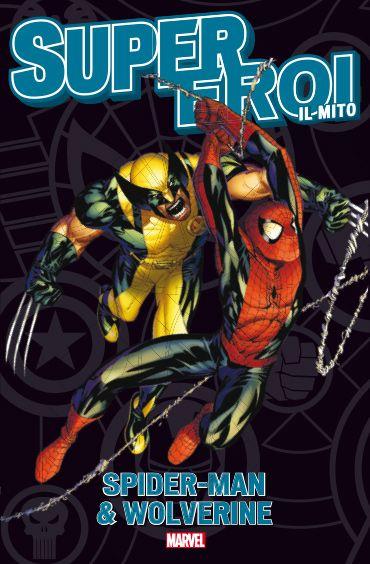 19. SPIDER-MAN & WOLVERINE: UN ALTRO BEL PASTICCIO