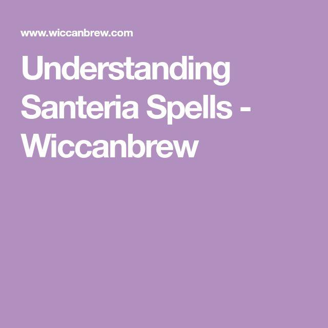 Understanding Santeria Spells - Wiccanbrew