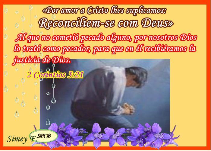 Salmos - Proverbios e passagens da Bíblia: O Ministério da Reconciliação (2 Coríntios 5,11-21...