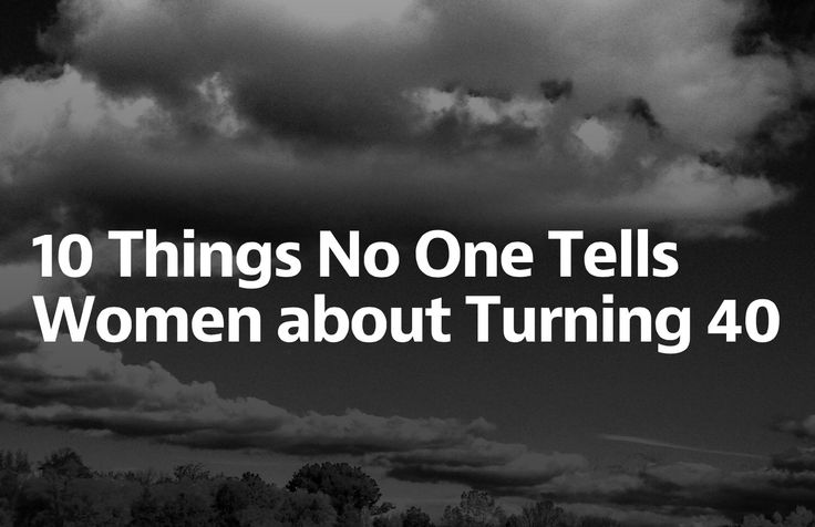 10 Things No One Tells Women About Turning 40. Thanks @miekethorson for the share. Love you!