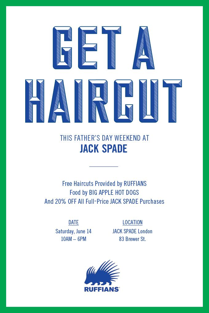 Get a free haircut from Ruffians at Jack Spade in the #RegentStreetQuadrant this #FathersDay.