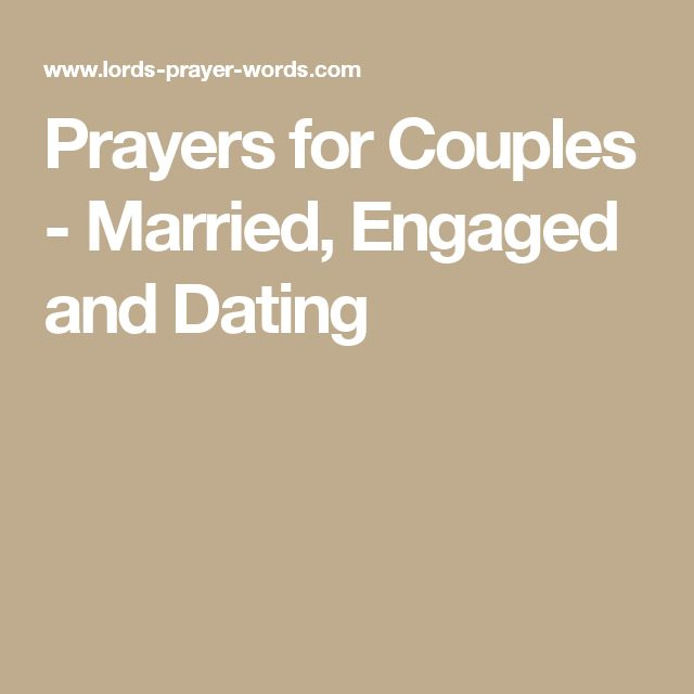 Prayers for Couples - Married, Engaged and Dating