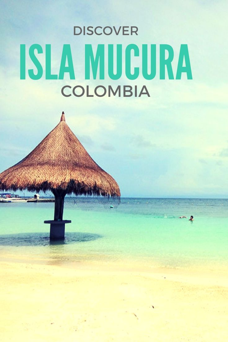 A guide to the beautiful Isla Mucura in Columbia