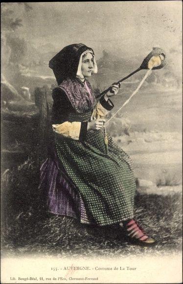 Postcard Auvergne, Costume de La Tour, Junge Frau in Tracht, Spinnerin 1905 #Auvergne