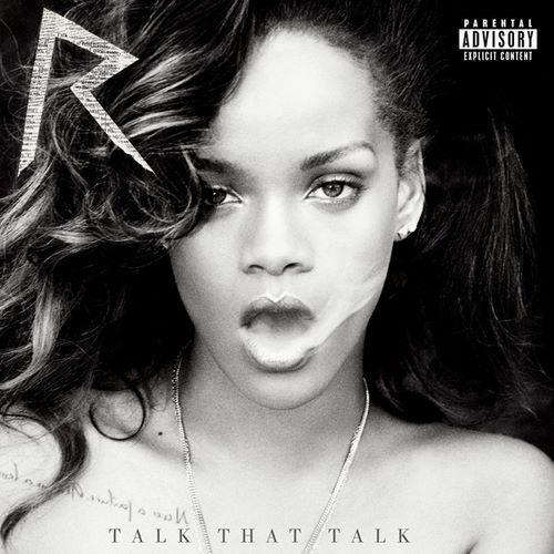 Rihanna – Talk That Talk (Deluxe) Baixar Album Download MP3 Gratis