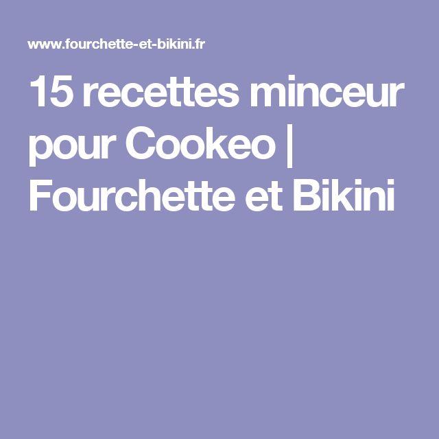 15 recettes minceur pour Cookeo   Fourchette et Bikini
