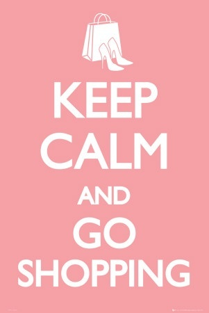 keep calm and and go shopping - Click image to find more Illustrations & Posters Pinterest pins