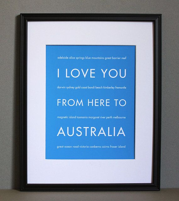 Australia Typography Art Print, I Love You From Here To AUSTRALIA, Choose Color, Unframed