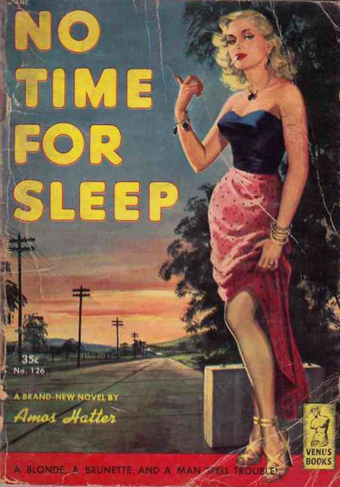 No Time For Sleep - A blonde, a brunette and a man spell trouble