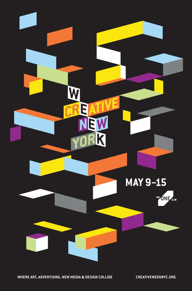 Creative Week New York  I love the sense of dimensionality in this piece. It's chaotic and vibrant.   #poster #newyork #graphicdesign