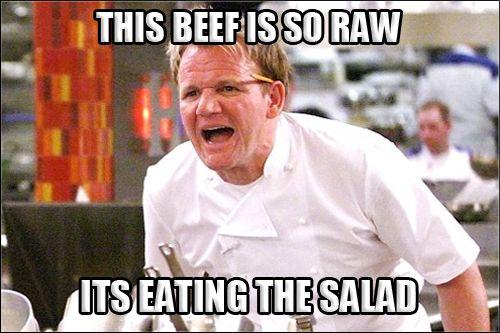 Gordon Ramsay Angry Kitchen RAW COW EATS SALAD