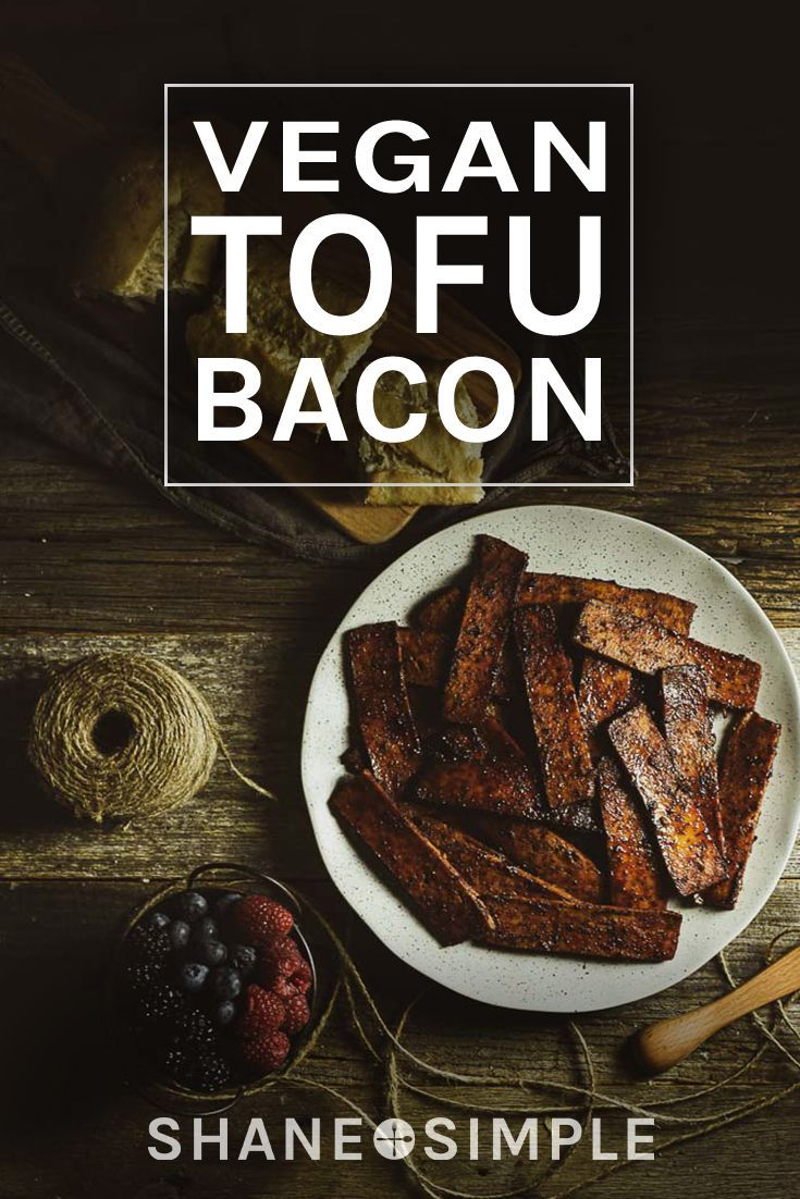 This Vegan Tofu Bacon Is Amazing It S Meaty Savory Crispy Chewy And A Little Sweet A In 2020 Vegan Bacon Recipe Vegan Recipes Easy Plant Based Recipes Breakfast