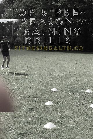 Top 5 Pre-Season Training Drills | Fitness Health
