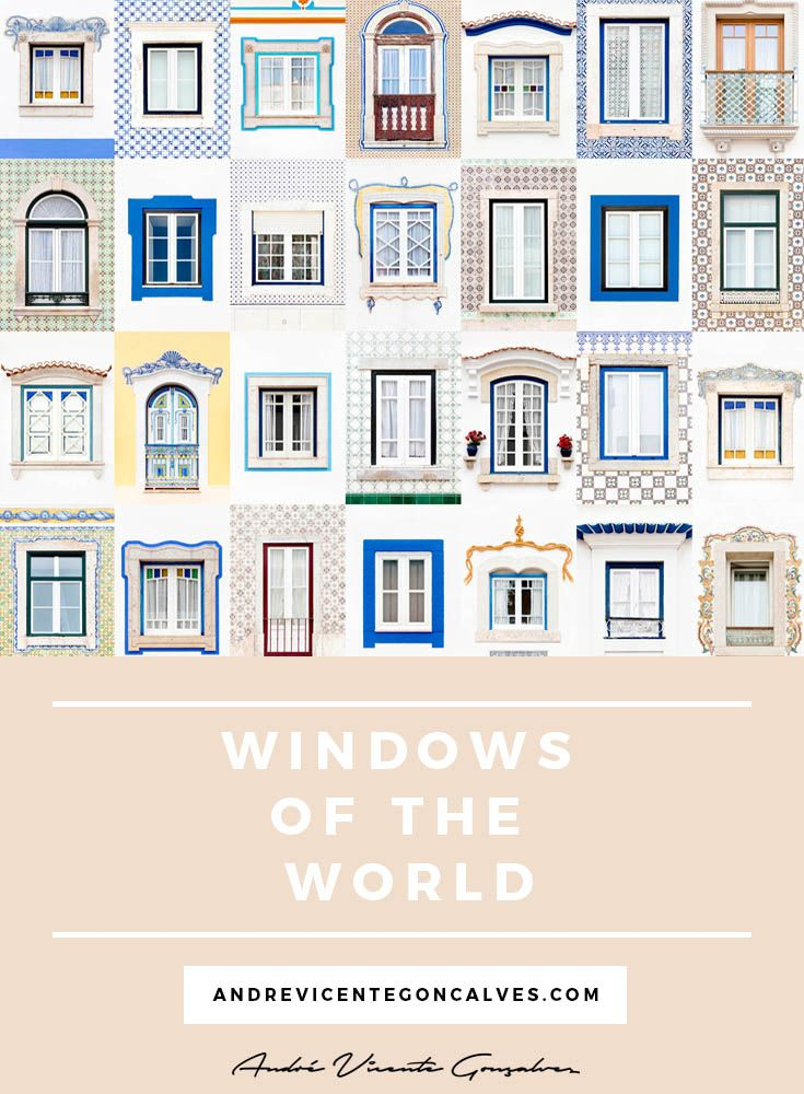 Andre Vicente Goncalves - Windows of the World