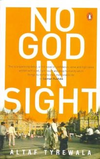 No God in Sight ~ Altaf Tyrewala