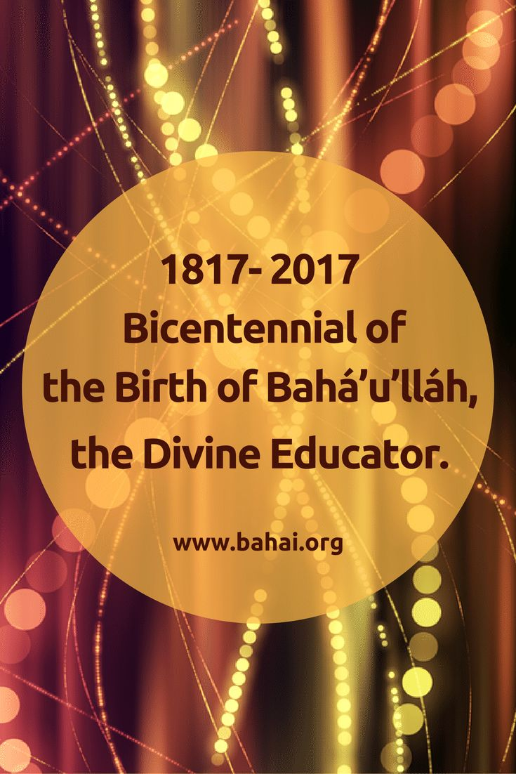 182 best bahai resources images on pinterest colleges eid prayer 1817 2017 bicentennial of the birth of bahullh the divine fandeluxe Image collections
