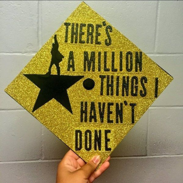 This Hamilton lover who wants to conquer the world:   24 Graduation Caps That Totally Fucking Nailed It