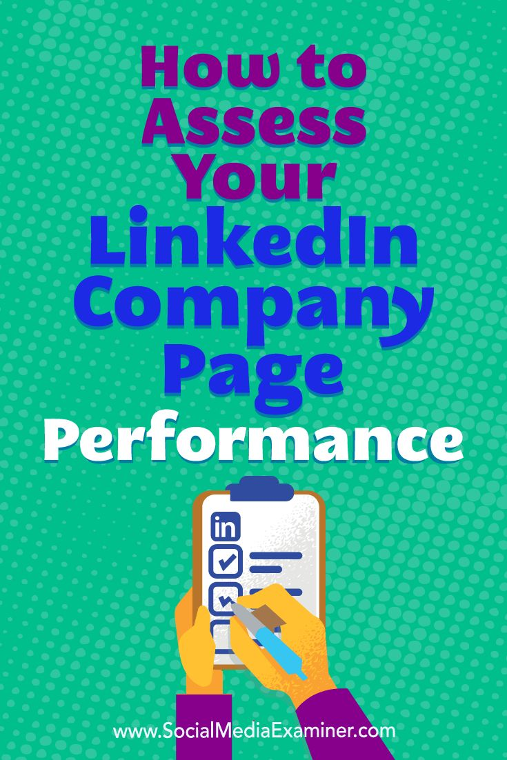 How To Assess Your Linkedinpany Page Performance : Social Media Examiner
