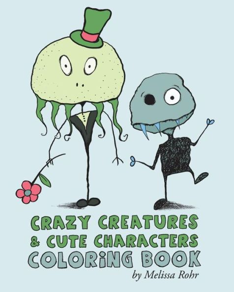 Crazy Creatures and Cute Monsters Coloring Book