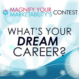 contest whats your dream career tell me what your dream career is and why - Your Dream Job Tell Me About Your Dream Job
