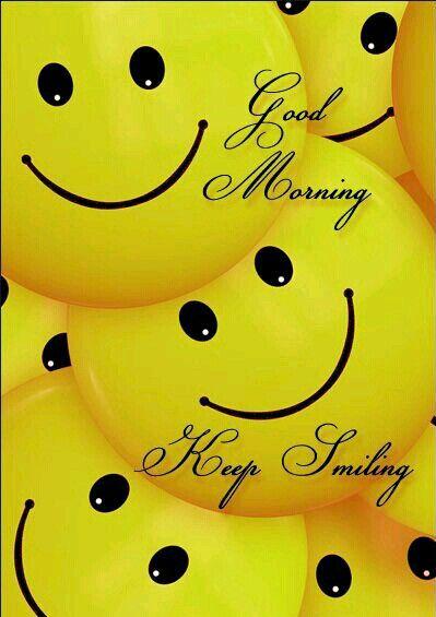 GUD MORNIN...SMILE.....