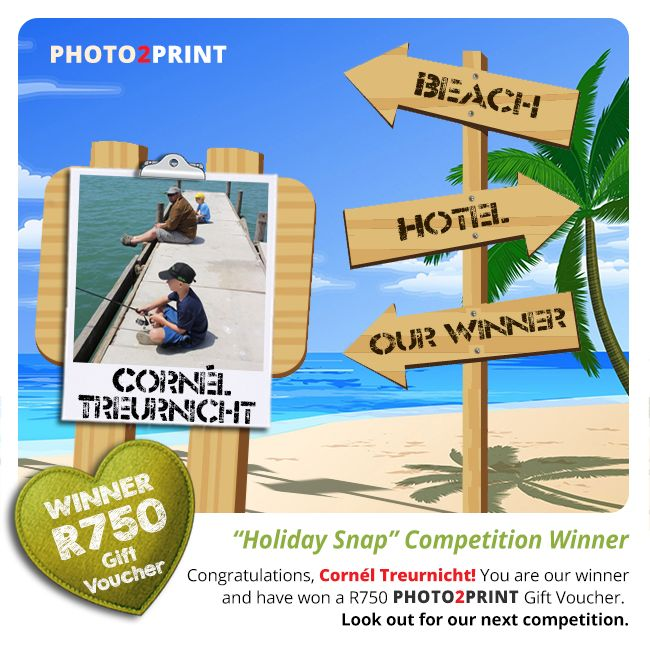 """Congratulations to the winner of our """"Holiday Snaps"""" Competition,  Cornél Treurnicht!  You have won a R750 Photo2Print Gift Voucher. Look out for our next competition. #congrats #youreawinner #enjoyyourprize"""