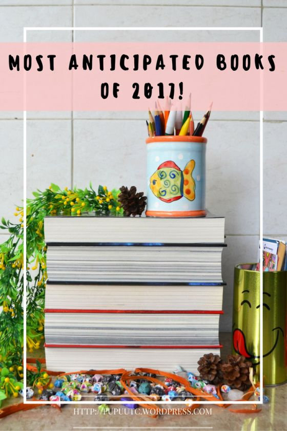 SPARKLING LETTERS BOOK BLOG- MOST ANTICIPATED BOOKS OF 2017.jpg