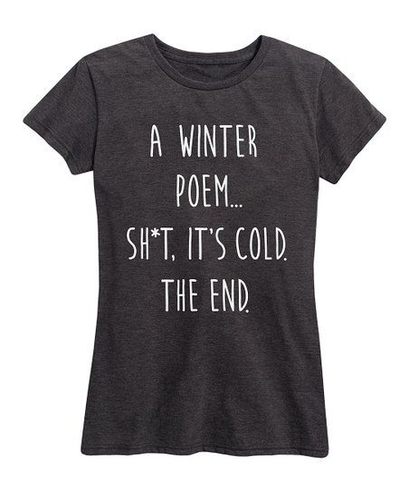 Instant Message Womens Heather Charcoal A Winter Poem Relaxed-Fit Tee - Women | zulily