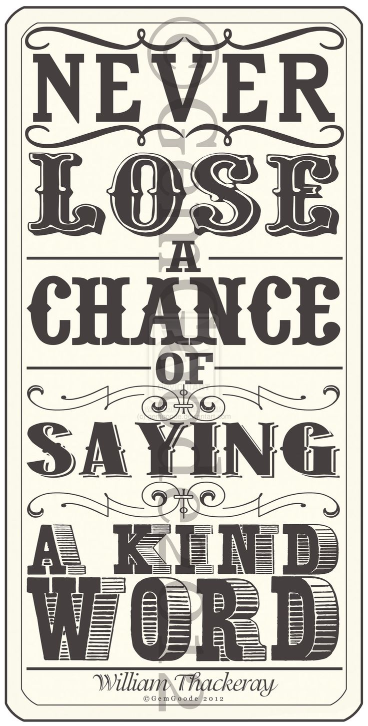 Never lose a chance .... by ~gemgoode  Digital Art / Typography / Quotes
