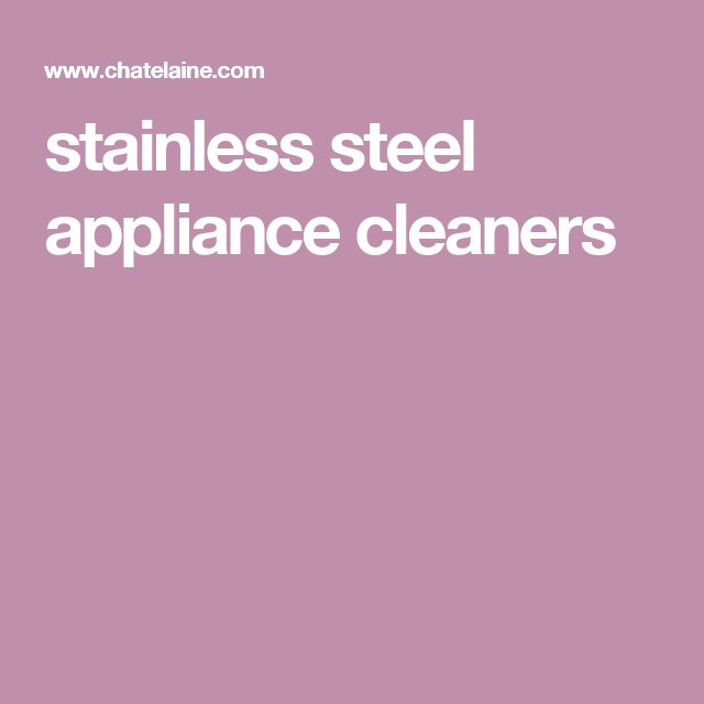 stainless steel appliance cleaners