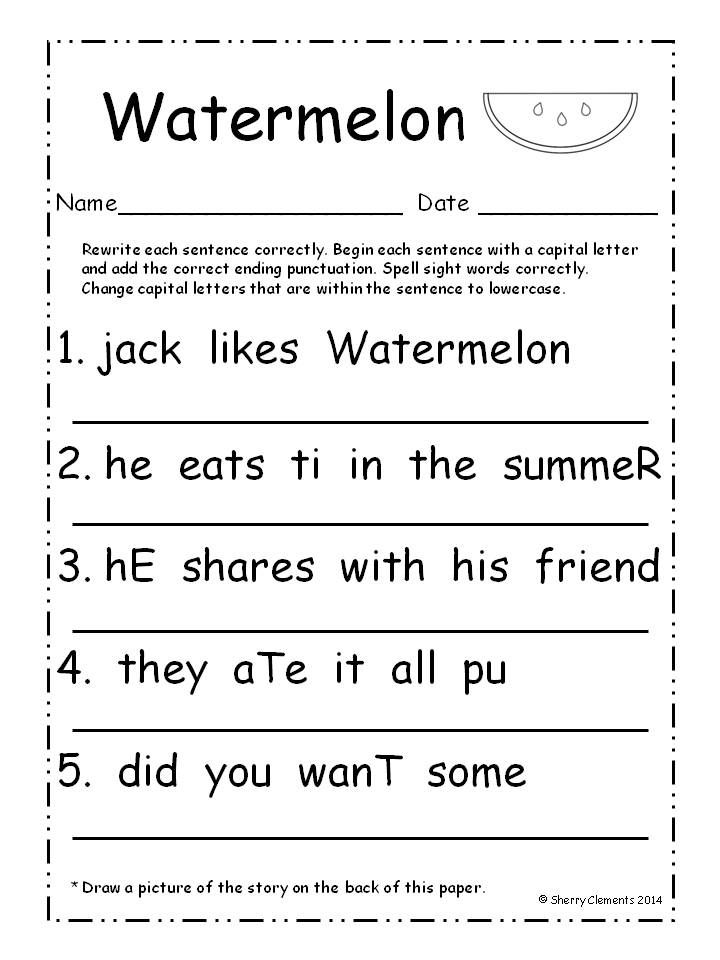Fix It Up Sentences (July) - Students write each sentence correctly by capitalizing the first letter of each sentence, adding the correct ending punctuation, spelling sight words correctly, and changing capital letters within a sentence to lowercase letters. $