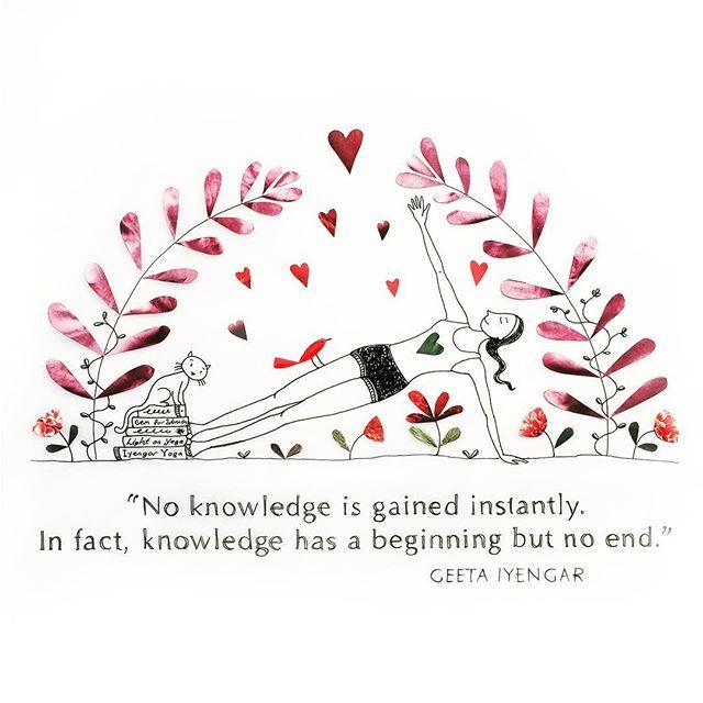 Knowledge has a beginning but no end! . . . . . #yoga #iyengaryoga #yogajournal #bksiyengar #yogajourney #yogateacher #asana #vasistasana #cats #quotes #geetaiyengar #quoteoftheday #yogachallenge #design #designer #picame #artshow #art #paper #catyoga #baysideyoga #yogabooks #interiordesign #wallart #illustration #illustrator #knowledge #meditation #hearts