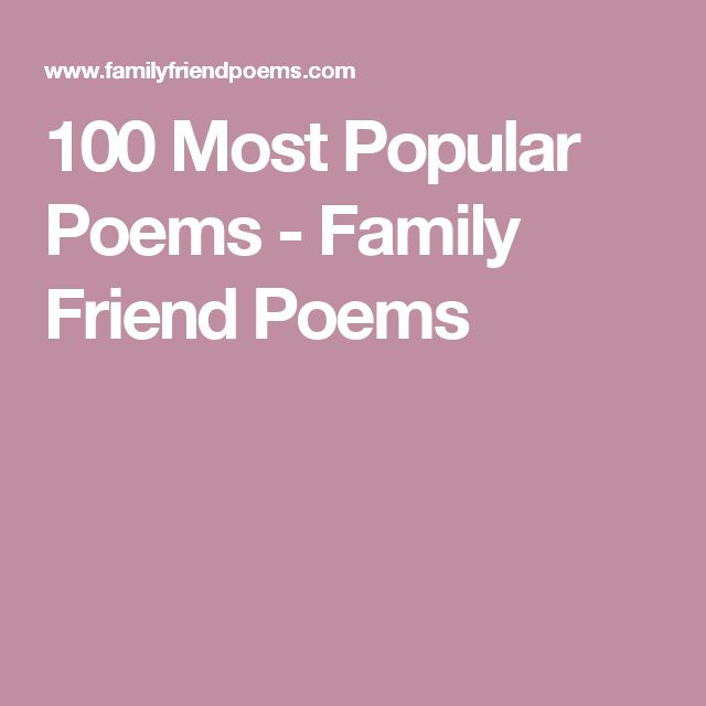 100 Most Popular Poems - Family Friend Poems