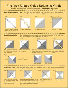 Five Inch Square Reference Guide, A quick reference guide showing how to turn 5-inch squares into multiple units. Instructions include how to make: Half Square Triangle Units, Combination Units, Hourglass Units